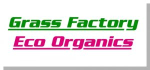 Grass Factory & Eco Organics